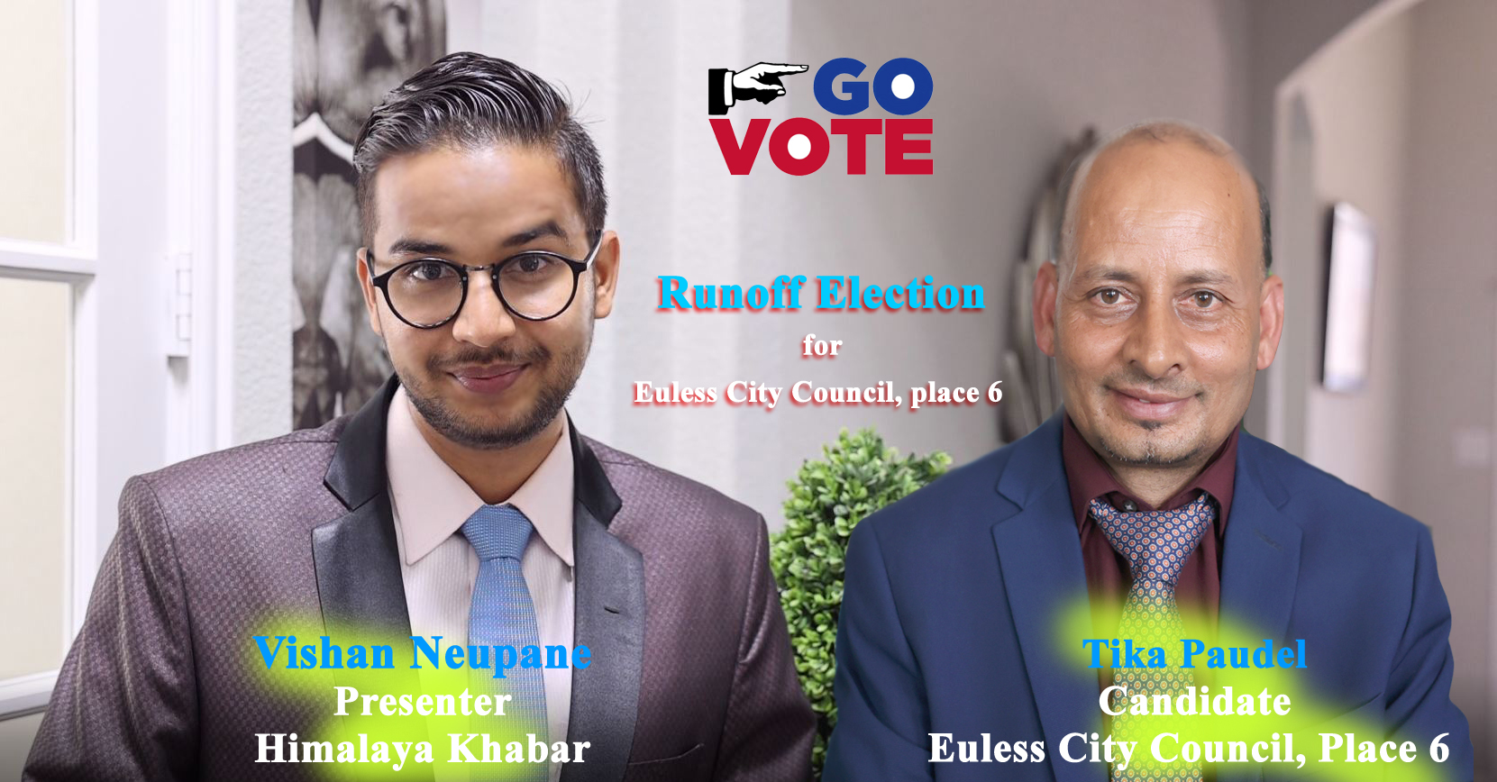 Runoff election for Euless City Council Place 6 | Tika Paudel | Himalaya Talk Show